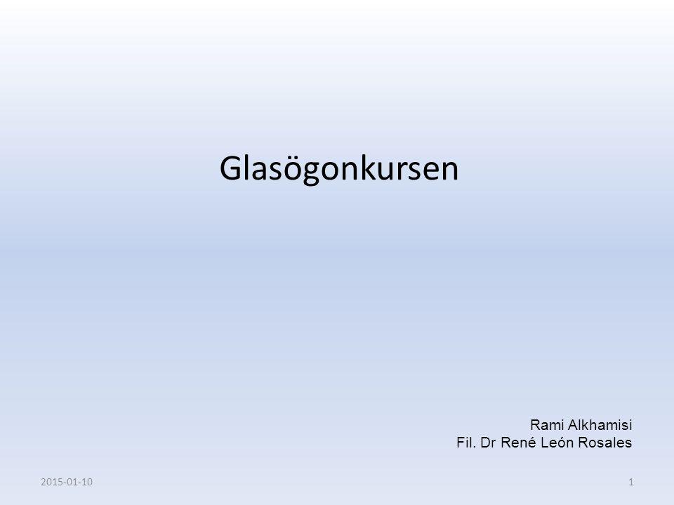 Glasögonkursen Rami Alkhamisi Fil. Dr René León Rosales 2017-04-08