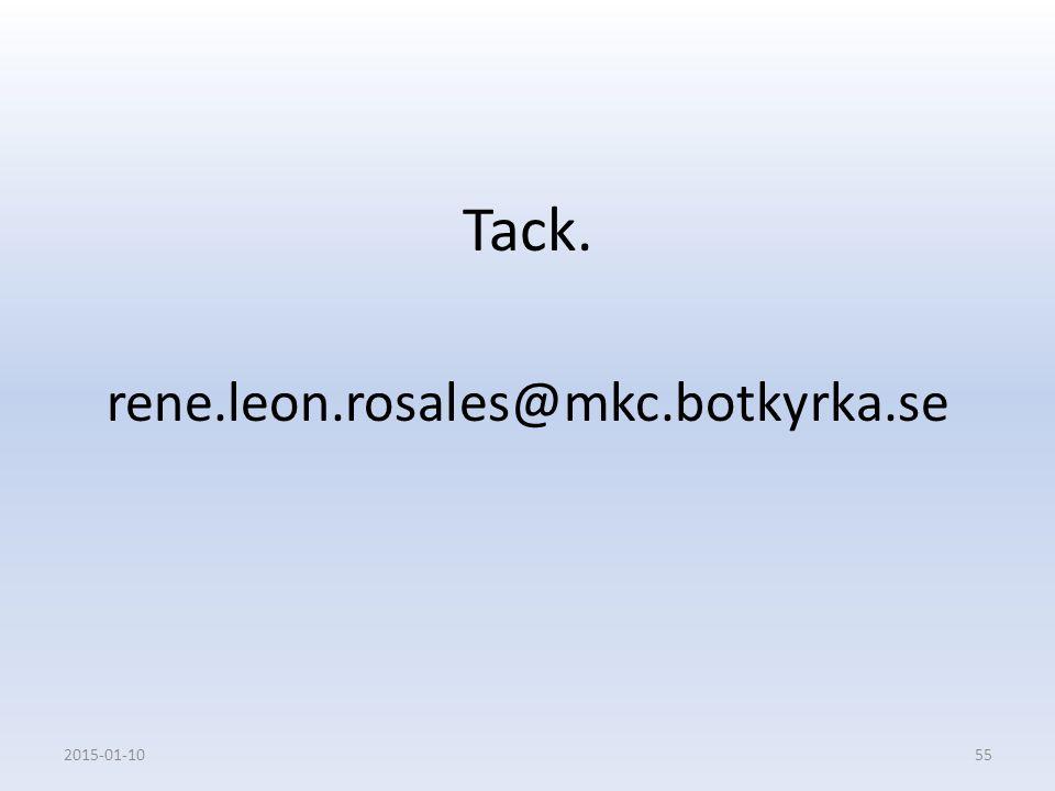 Tack. rene.leon.rosales@mkc.botkyrka.se 2017-04-08