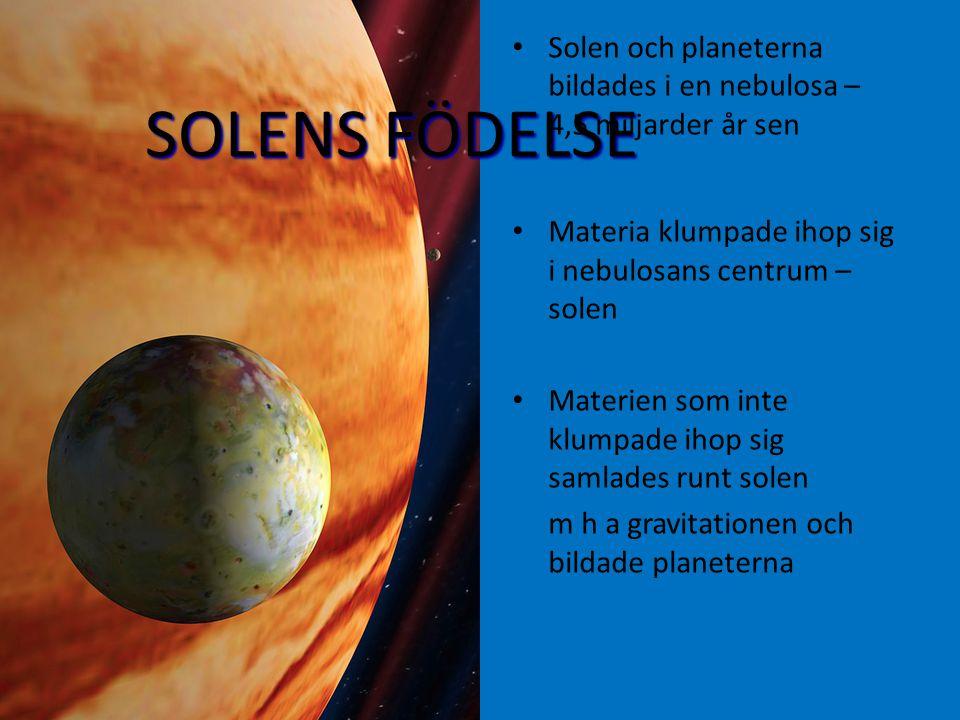 Solen och planeterna bildades i en nebulosa – 4,5 miljarder år sen