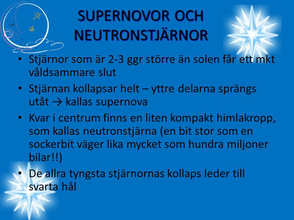 SUPERNOVOR OCH NEUTRONSTJÄRNOR