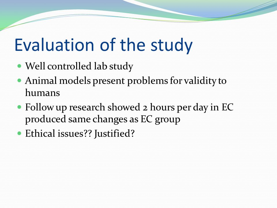 Evaluation of the study