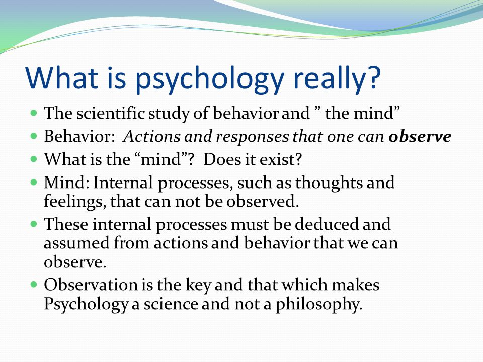 What is psychology really