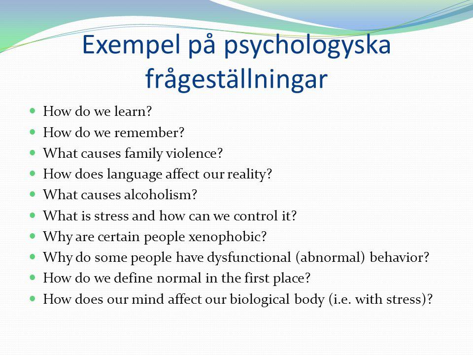 Exempel på psychologyska frågeställningar