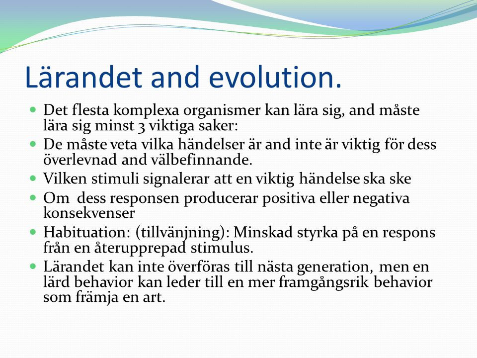 Lärandet and evolution.