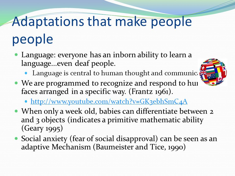 Adaptations that make people people