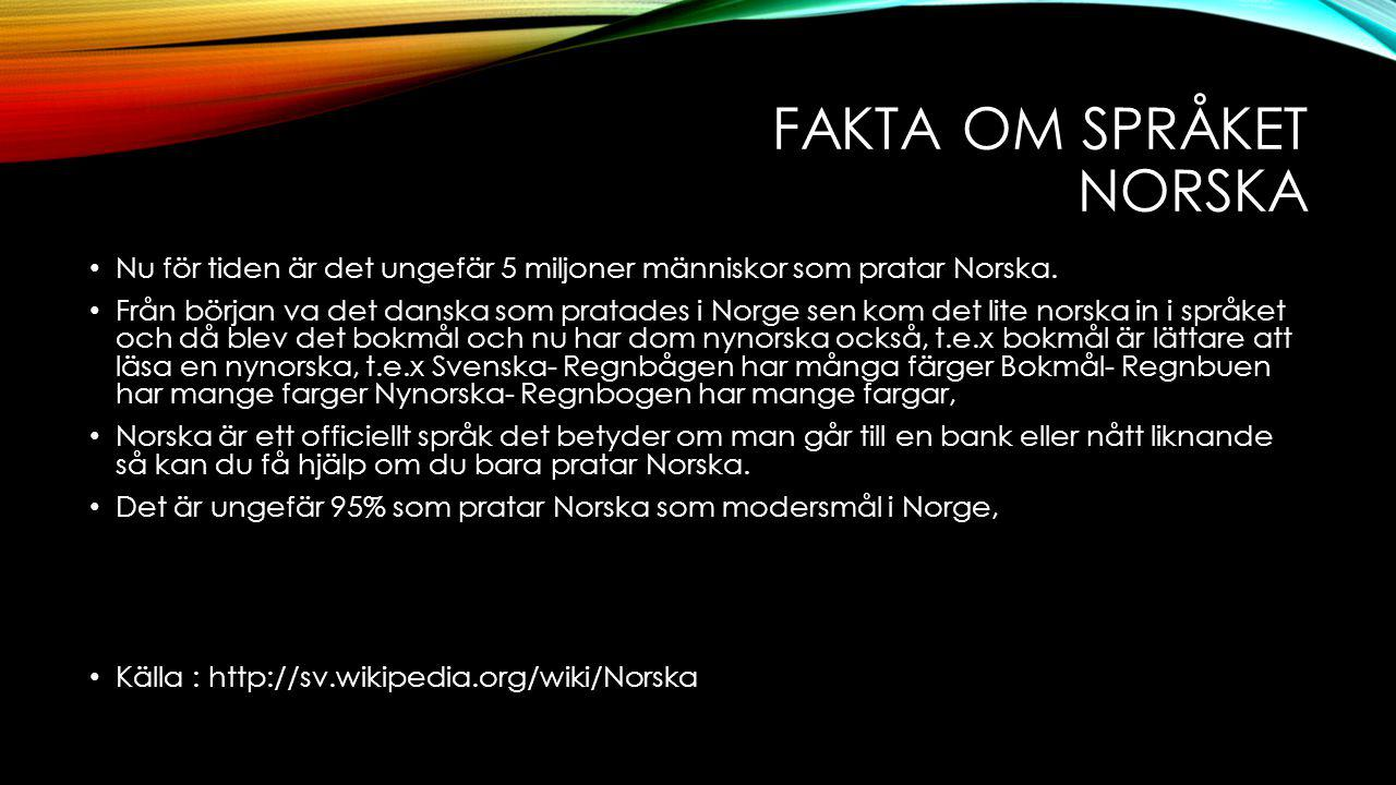 Fakta om språket Norska