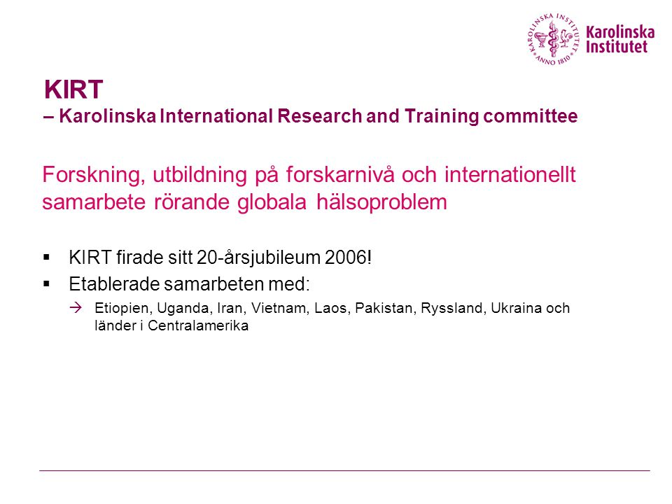 KIRT – Karolinska International Research and Training committee