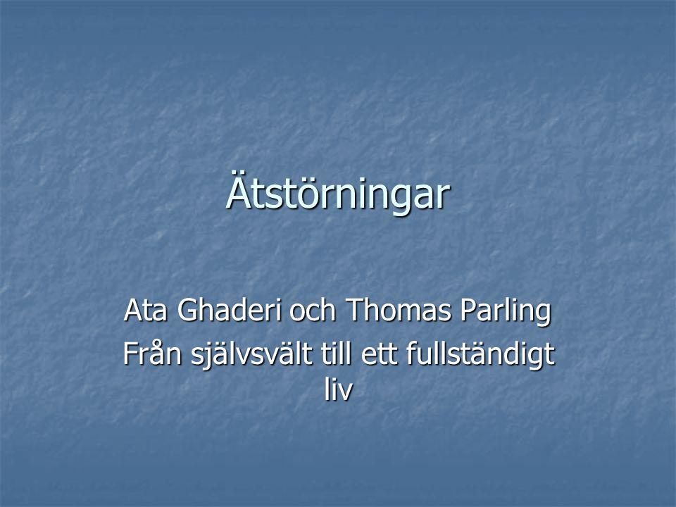 Ätstörningar Ata Ghaderi och Thomas Parling