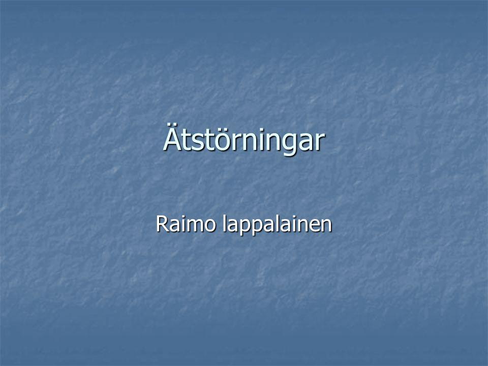 Ätstörningar Raimo lappalainen