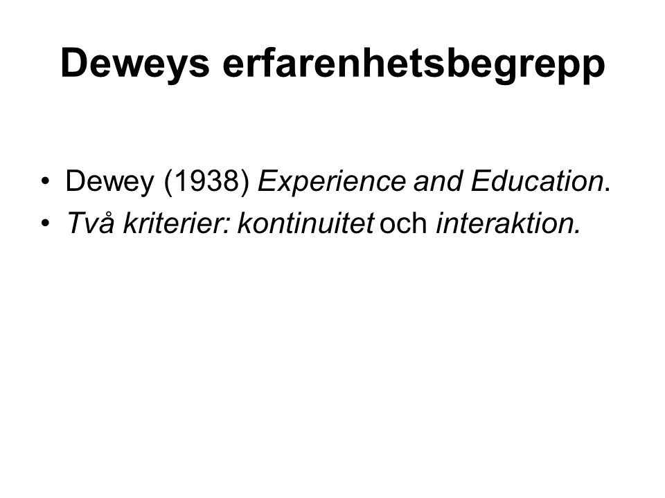 Deweys erfarenhetsbegrepp