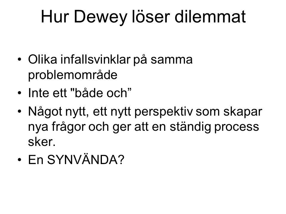Hur Dewey löser dilemmat