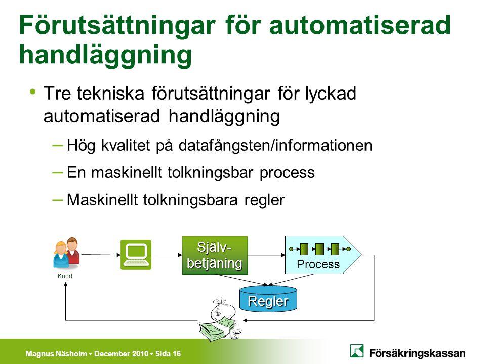 Förutsättningar för automatiserad handläggning