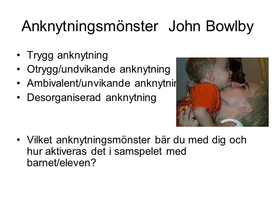 Anknytningsmönster John Bowlby