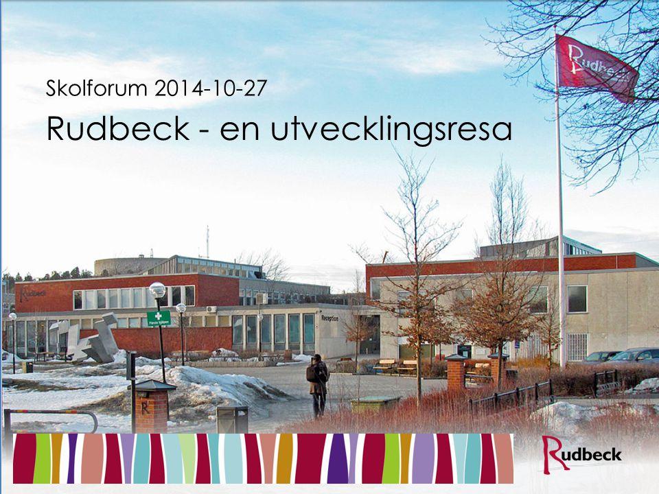 Rudbeck - en utvecklingsresa