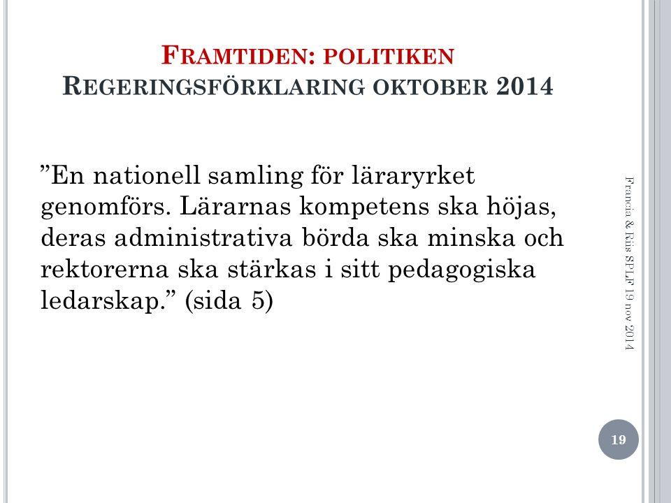 Framtiden: politiken Regeringsförklaring oktober 2014