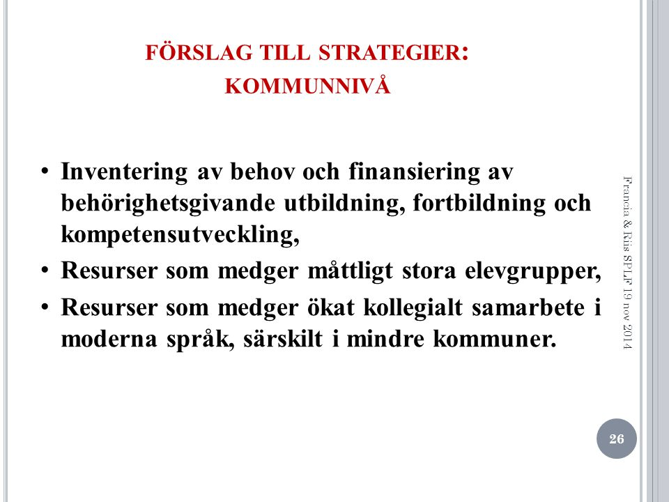 förslag till strategier: kommunnivå