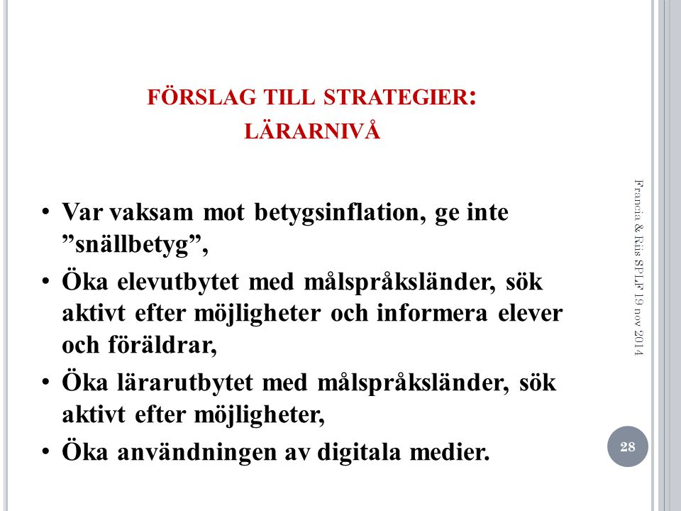 förslag till strategier: lärarnivå
