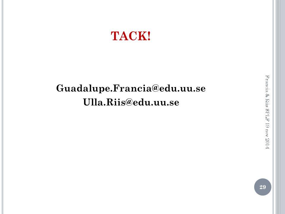 Guadalupe.Francia@edu.uu.se Ulla.Riis@edu.uu.se