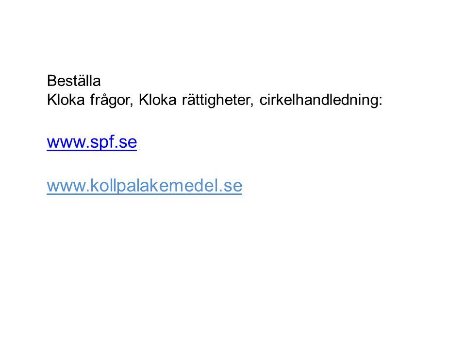 www.spf.se www.kollpalakemedel.se Beställa
