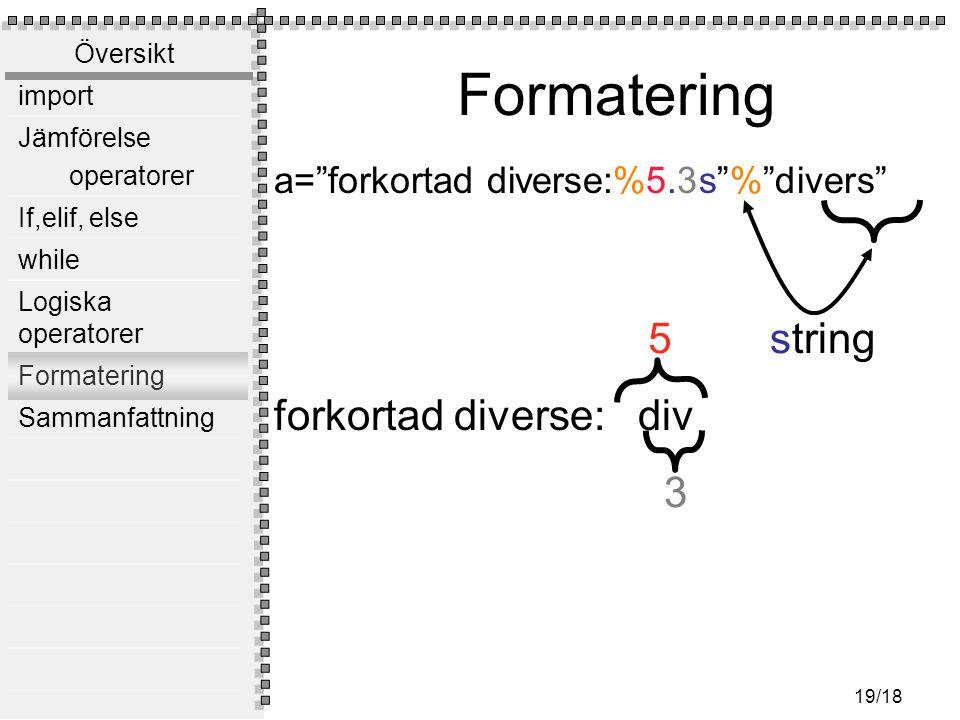 Formatering forkortad diverse: div 5 string 3