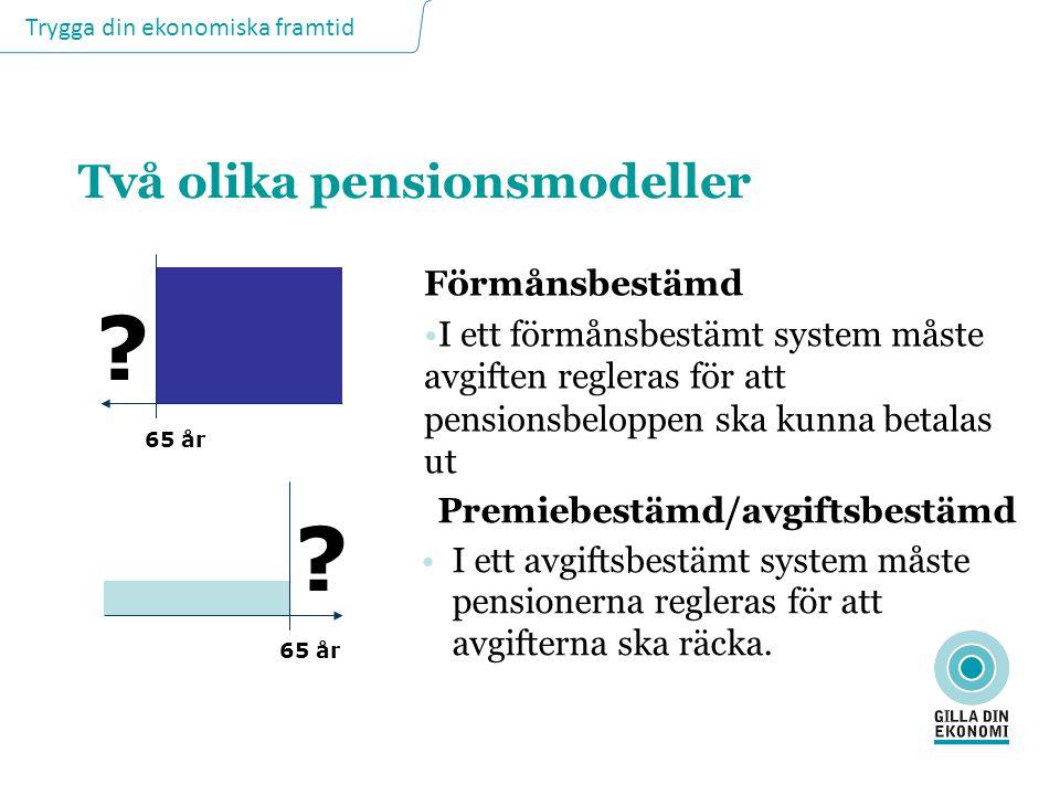 Två olika pensionsmodeller