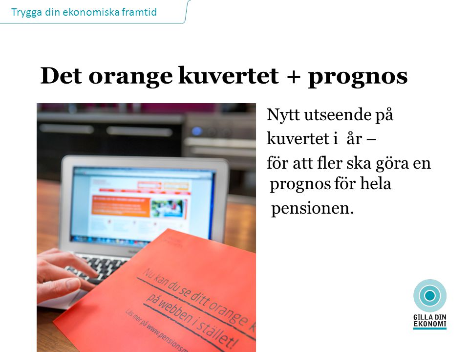 Det orange kuvertet + prognos