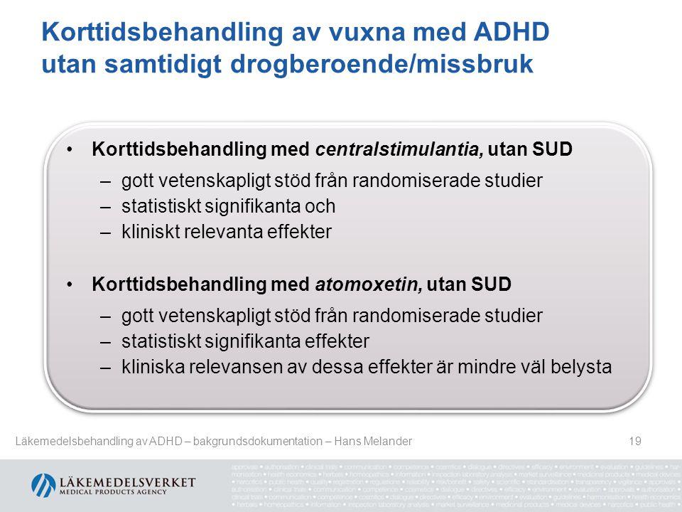 Korttidsbehandling av vuxna med ADHD utan samtidigt drogberoende/missbruk
