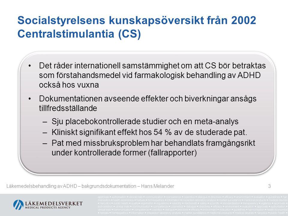 Socialstyrelsens kunskapsöversikt från 2002 Centralstimulantia (CS)