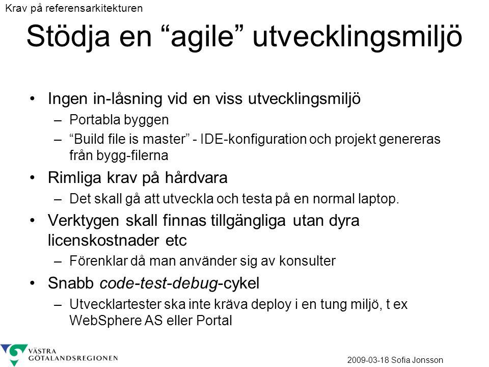 Stödja en agile utvecklingsmiljö