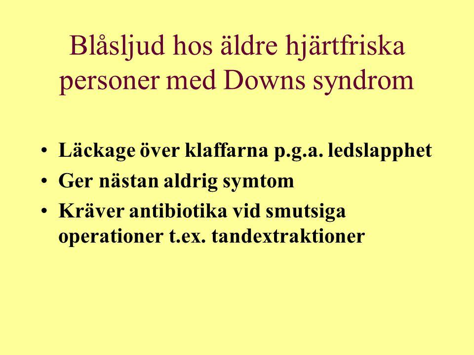 Blåsljud hos äldre hjärtfriska personer med Downs syndrom