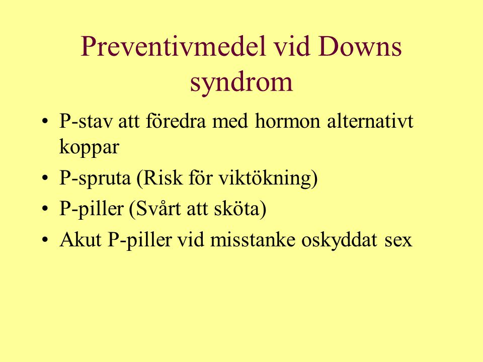 Preventivmedel vid Downs syndrom