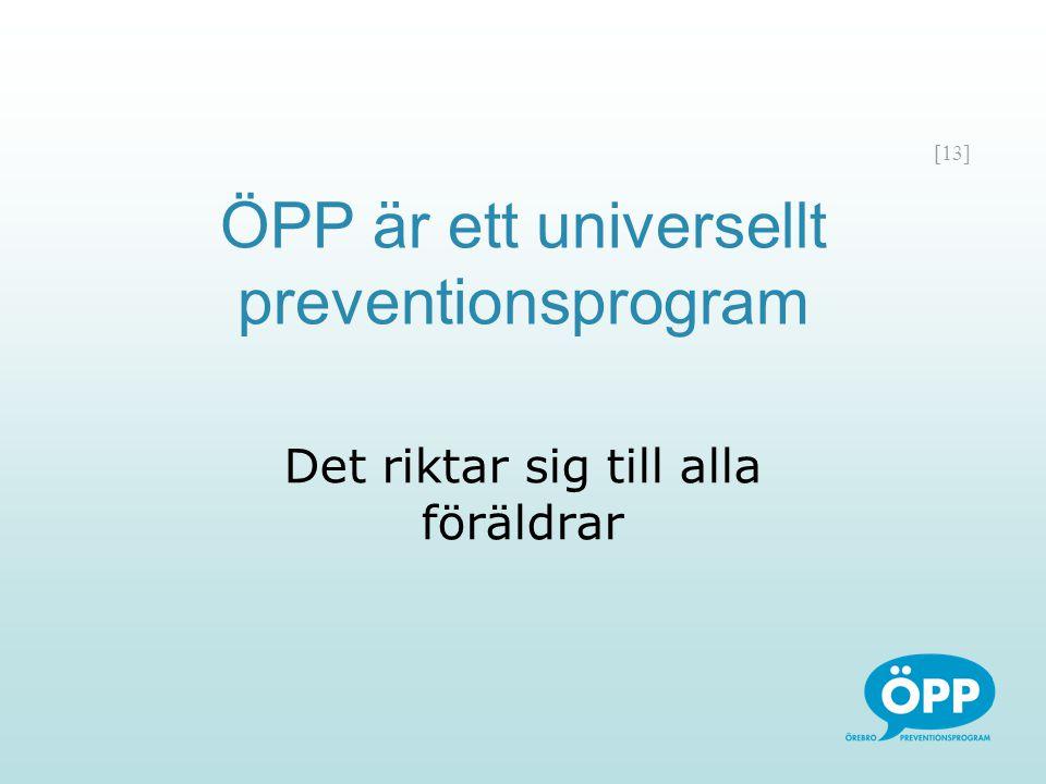 ÖPP är ett universellt preventionsprogram