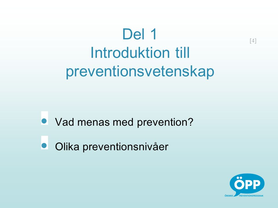 Del 1 Introduktion till preventionsvetenskap