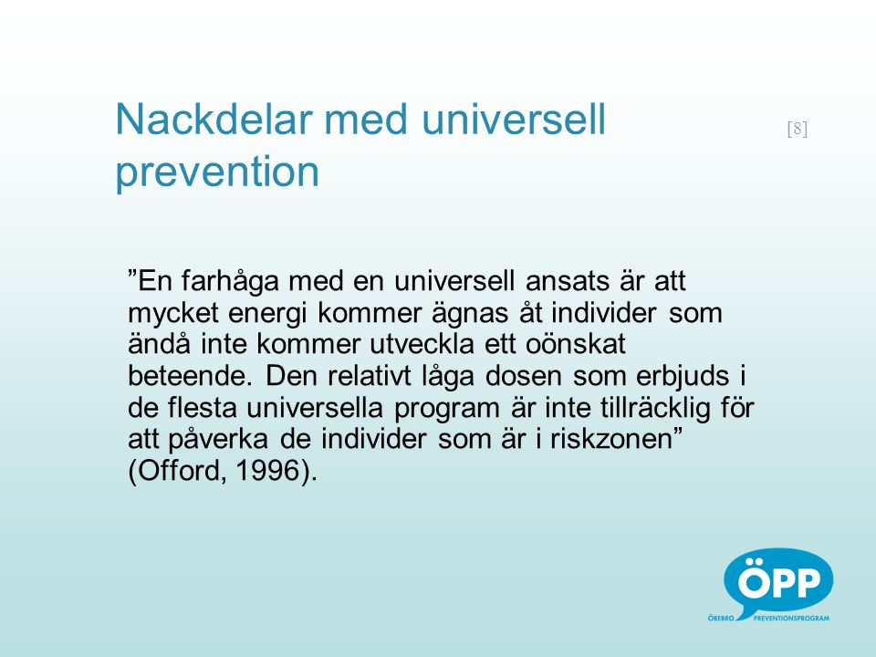 Nackdelar med universell prevention