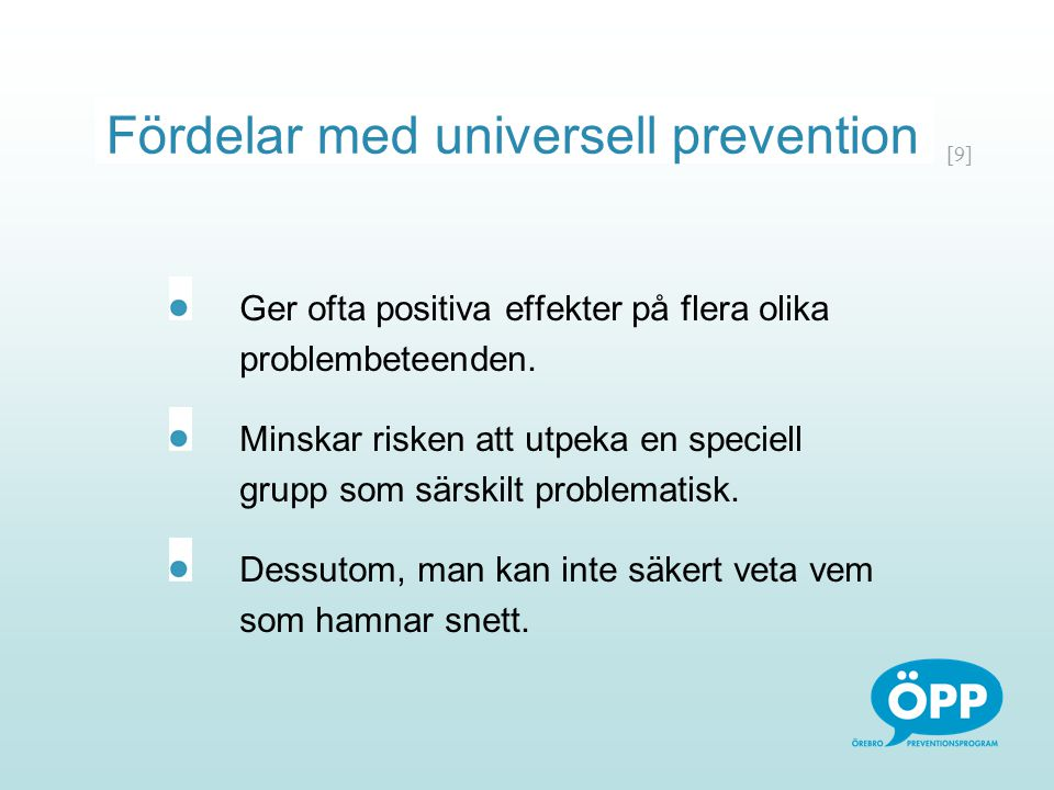 Fördelar med universell prevention