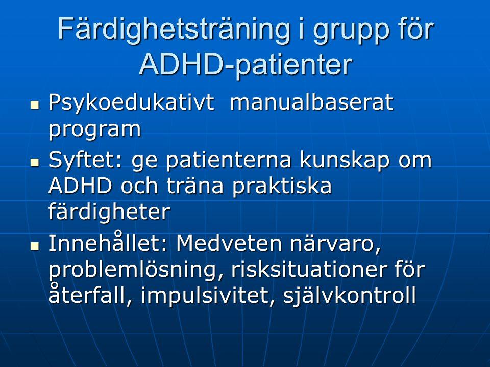 Färdighetsträning i grupp för ADHD-patienter