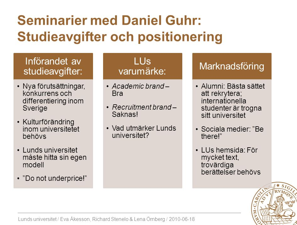 Seminarier med Daniel Guhr: Studieavgifter och positionering