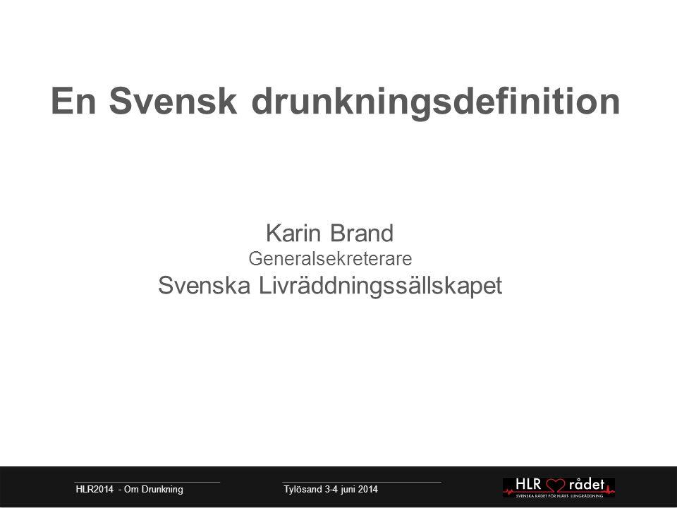 En Svensk drunkningsdefinition