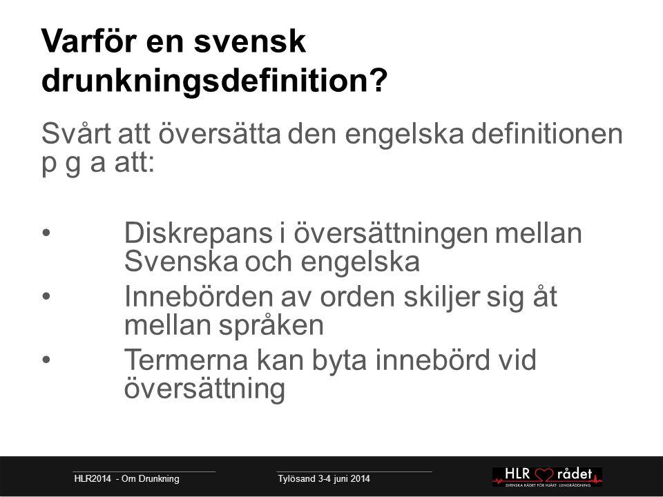 Varför en svensk drunkningsdefinition