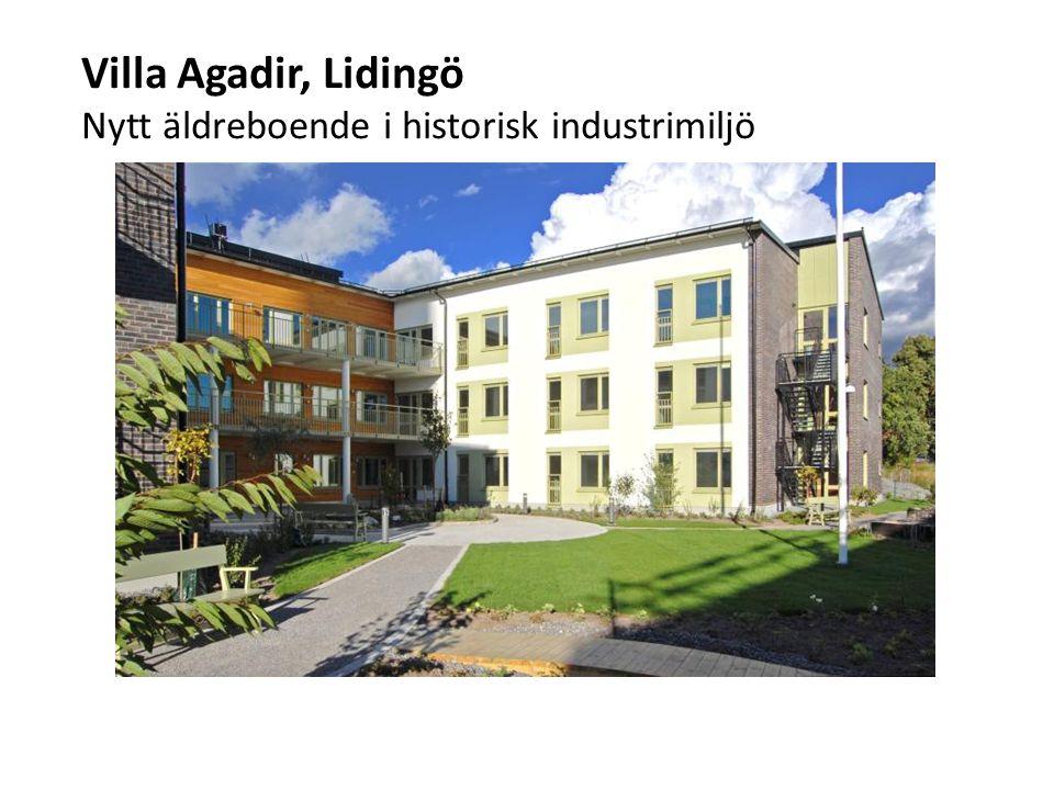 Villa Agadir, Lidingö Nytt äldreboende i historisk industrimiljö