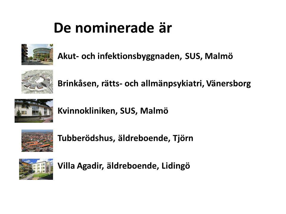 De nominerade är Akut- och infektionsbyggnaden, SUS, Malmö