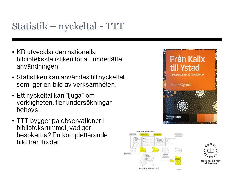 Statistik – nyckeltal - TTT