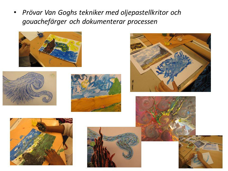 Prövar Van Goghs tekniker med oljepastellkritor och gouachefärger och dokumenterar processen