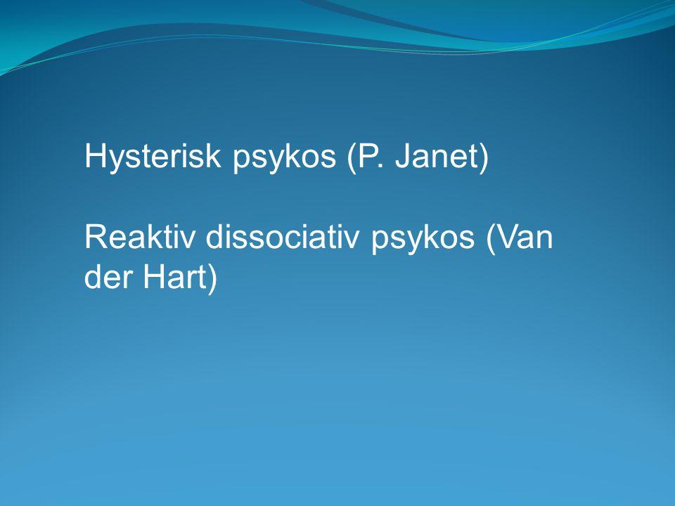 Hysterisk psykos (P. Janet)