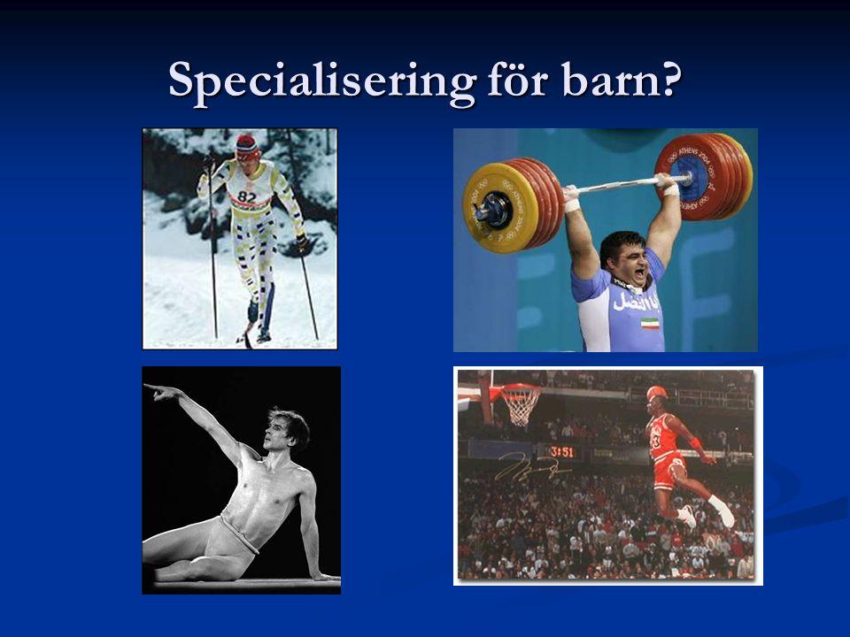 Specialisering för barn