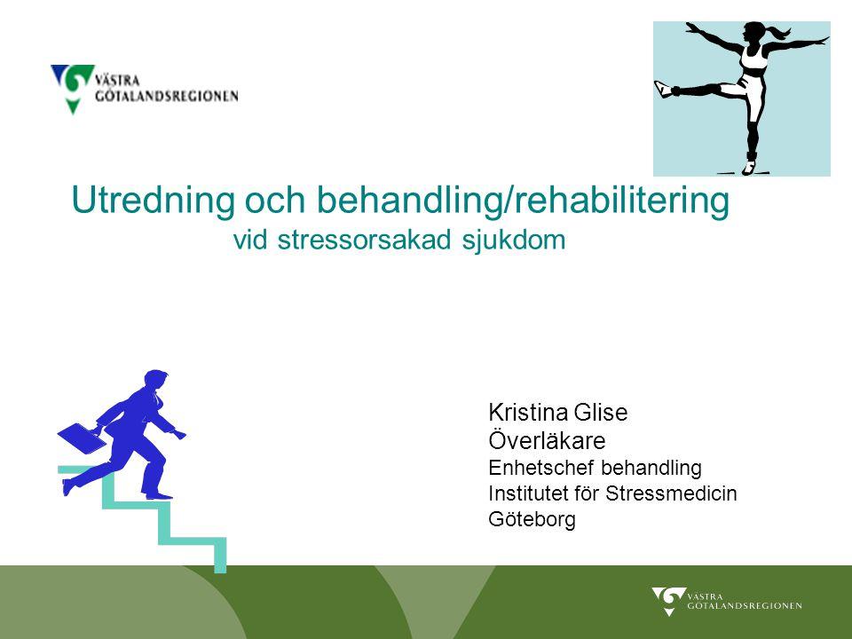 Utredning och behandling/rehabilitering