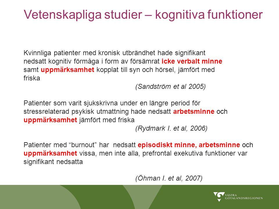 Vetenskapliga studier – kognitiva funktioner
