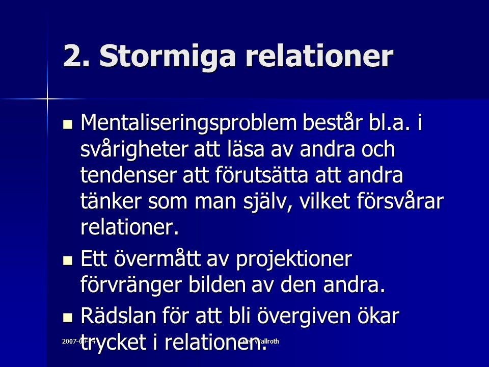 2. Stormiga relationer