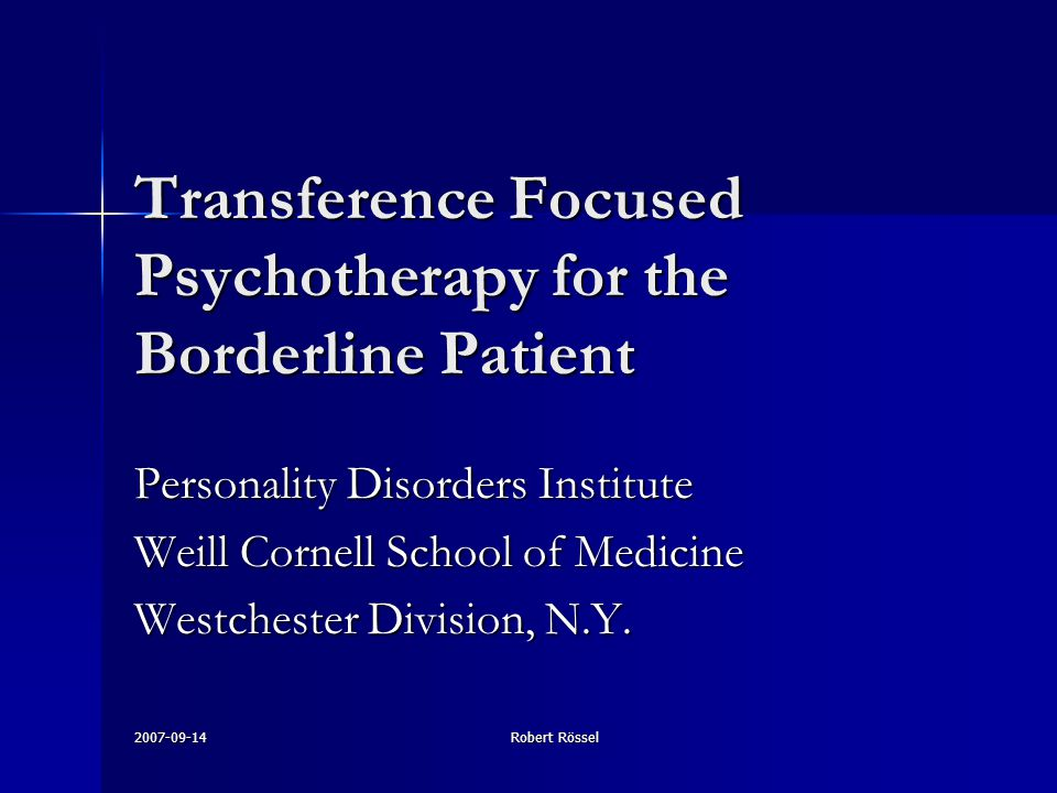 Transference Focused Psychotherapy for the Borderline Patient