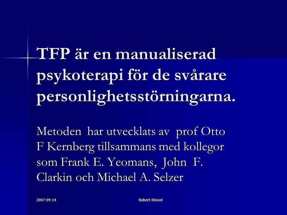 TFP är en manualiserad psykoterapi för de svårare personlighetsstörningarna.